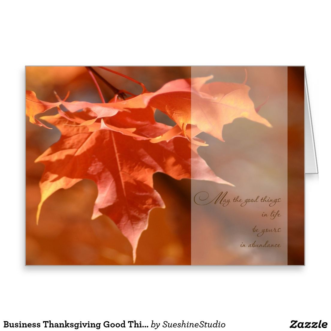 Business Thanksgiving Good Things in Life Greeting Card