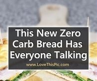 This 3 Ingredient No Carb Bread Has Everyone Talking