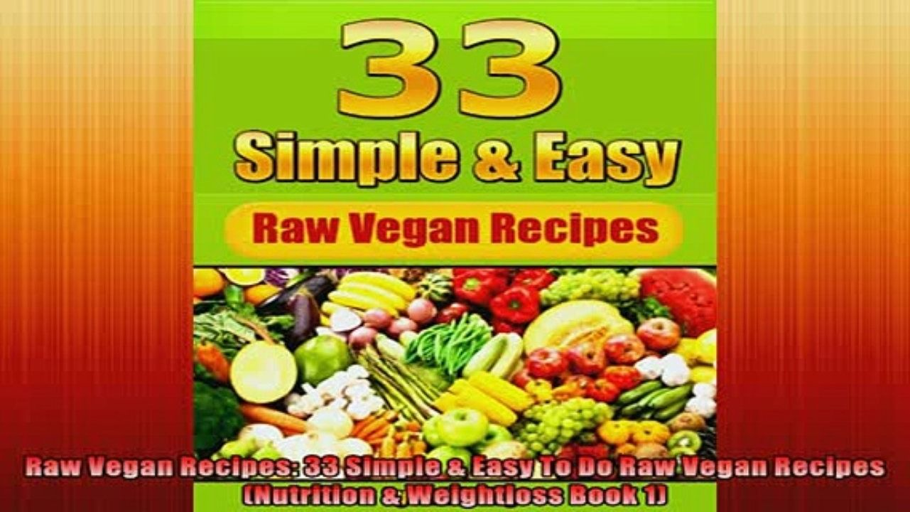 Free pdf raw vegan recipes 33 simple easy to do raw vegan recipes free pdf raw vegan recipes 33 simple easy to do raw vegan recipes nutrition weightloss book forumfinder Gallery