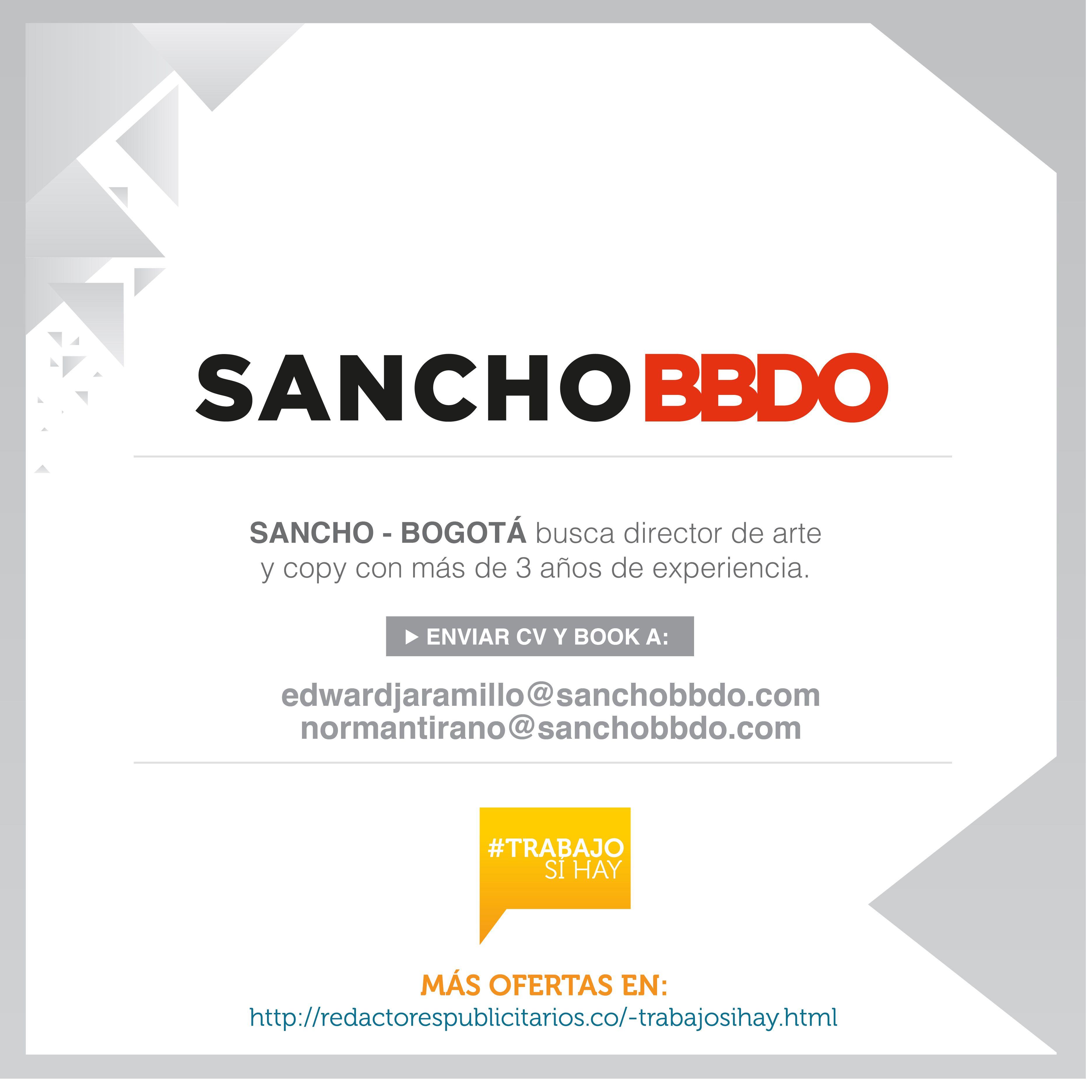 TrabajoSíHay Sancho BBDO busca Director de Arte y Copy. Sea buen ...