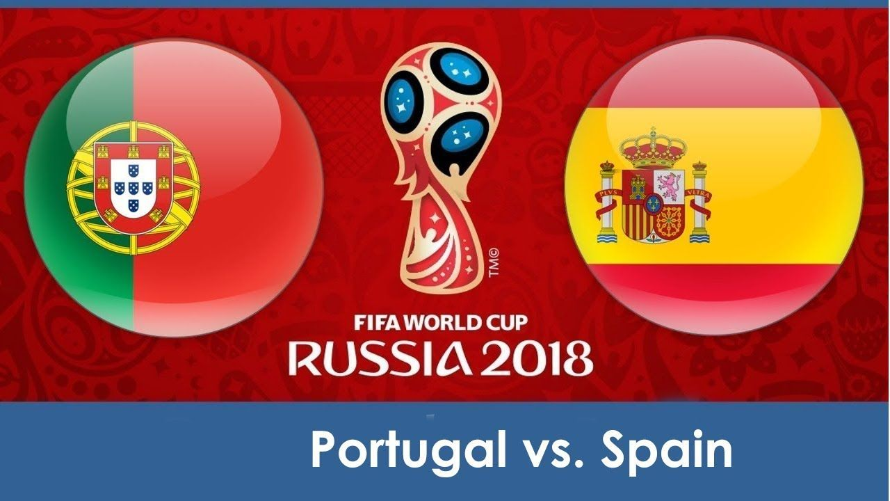Portugal Vs Spain Group 16 6 1 00 Fifa World Cup Russia 2018 Simu Portugal Vs Spain World Cup 2018 World Cup