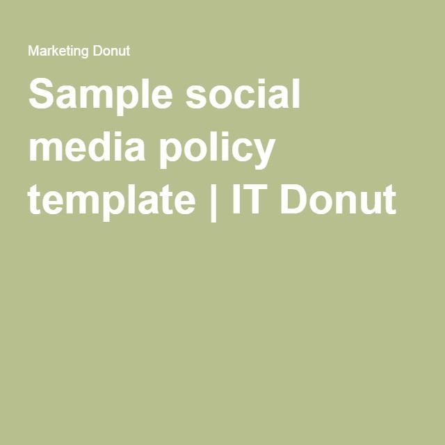 sample social media policy template it donut
