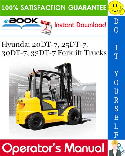 Hyundai 20dt 7 25dt 7 30dt 7 33dt 7 Forklift Trucks Operator S Manual Forklift Hyundai Trucks