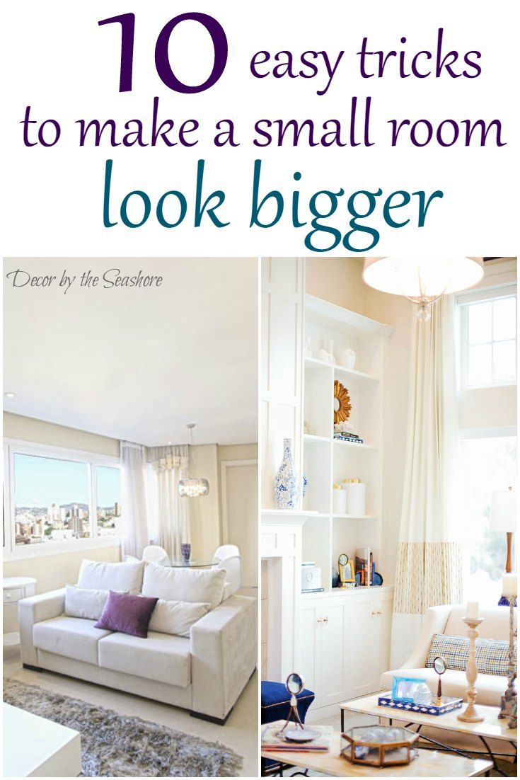How to Make a Small Room Look Bigger | Easy tricks, Small rooms and Big