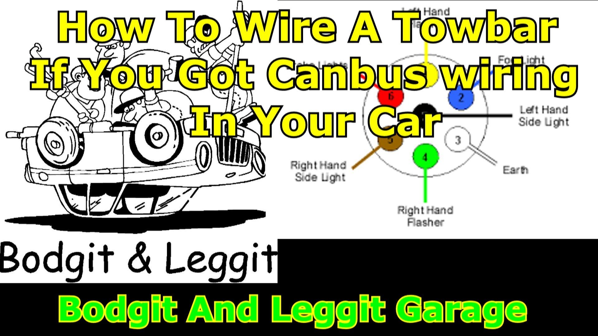 how to wire a towbar with canbus box part 2 bodgit and leggit garage