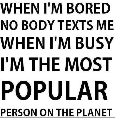 Texting Bored Quotes Silly Quotes Quotes