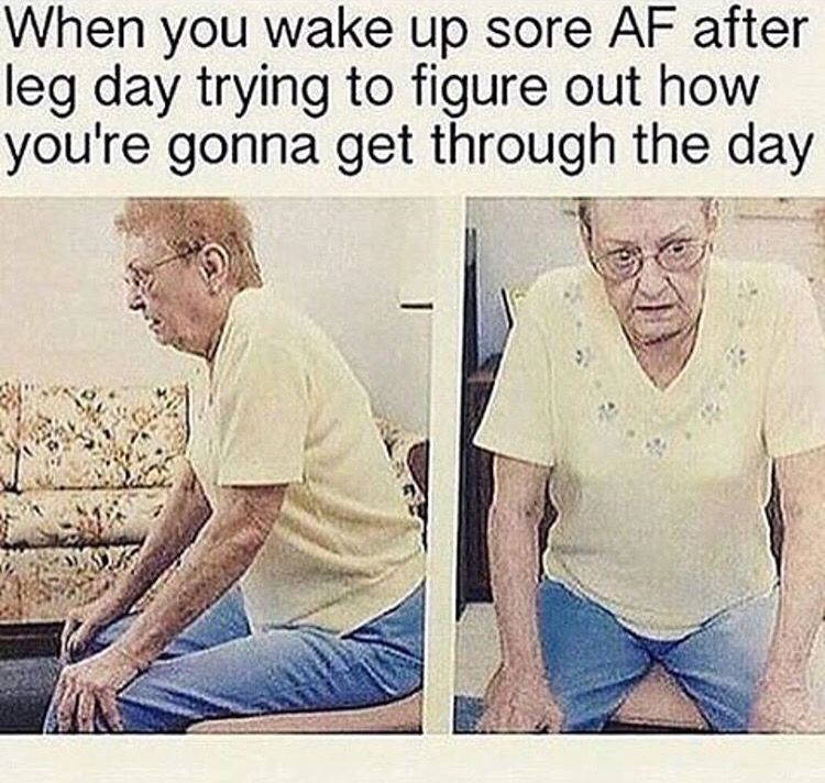 Sore Legs After Workout Meme