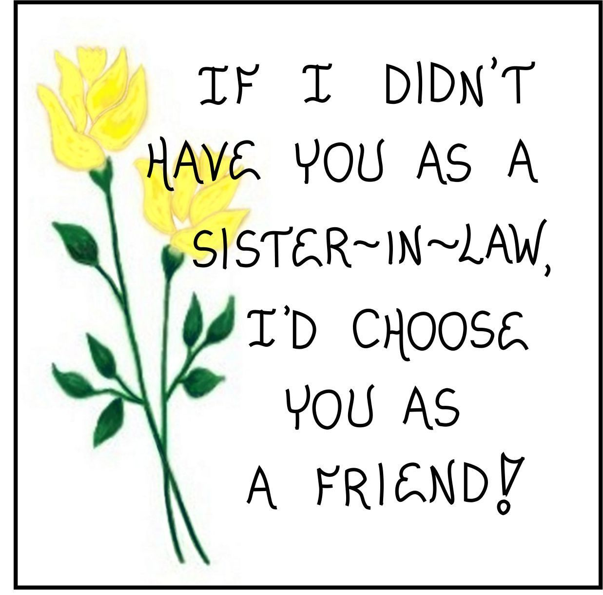 Sister In Law Gift Magnet Friendship Quote Brothers Sister Husband Sister In Law Quotes Sister In Law Birthday Law Quotes