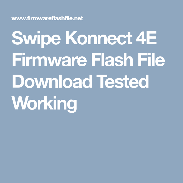 Swipe Konnect 4E Firmware Flash File Download Tested Working