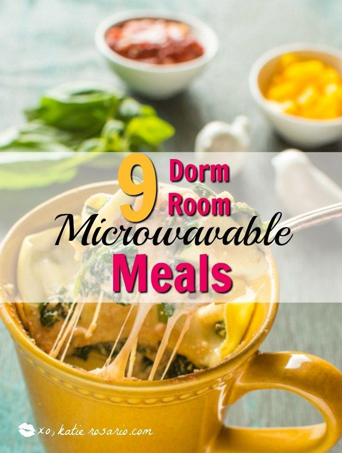 Dorm Room Microwavable Meals Katie