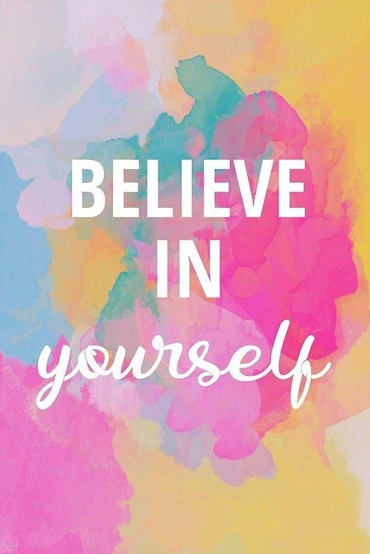 BELIEVE IN YOURSELF   Canvas Print BELIEVE IN YOURSELF