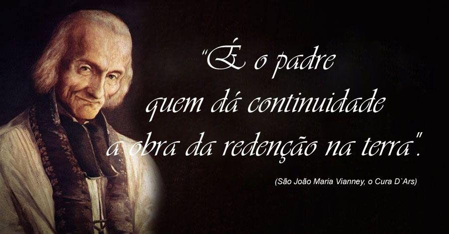 São João Maria Vianney Frases Canção Nova Prayers Pray E Santos