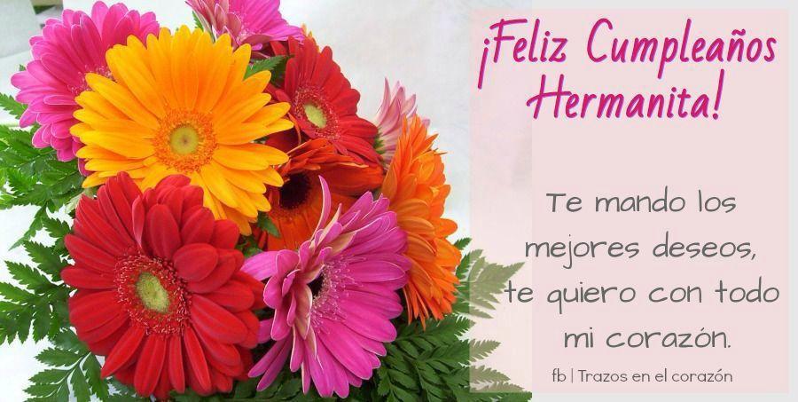 ¡Feliz Cumpleaños Hermanita! Te mando los mejores deseos, te quiero con todo mi corazón. @trazosenelcorazon