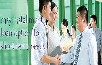 Short term Installment loans Quick funds with fixed