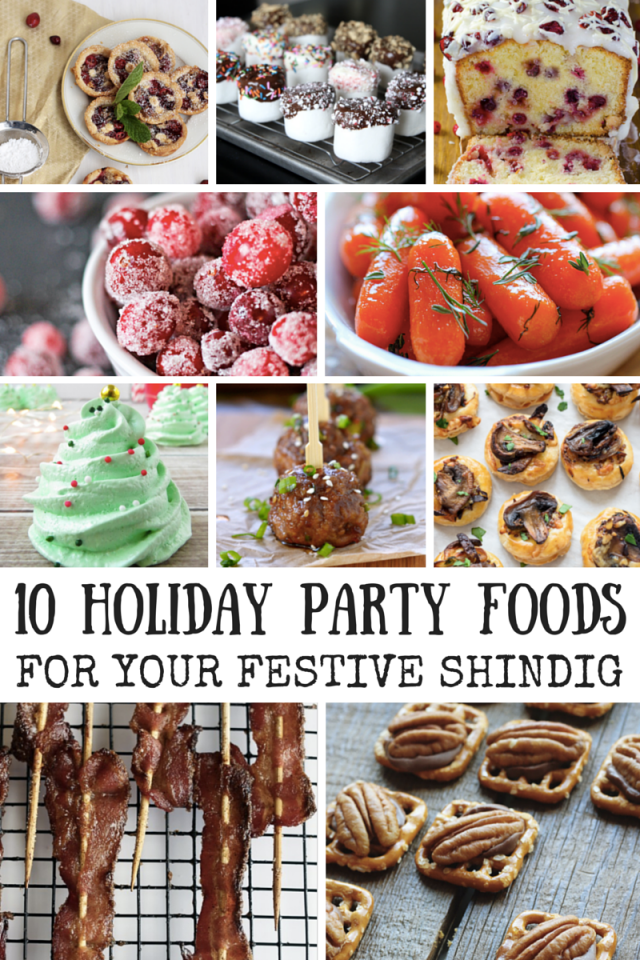 10 Holiday Party Foods For Your Festive Shindig! | Mom Spark - A Trendy Blog for Moms - Mom Blogger