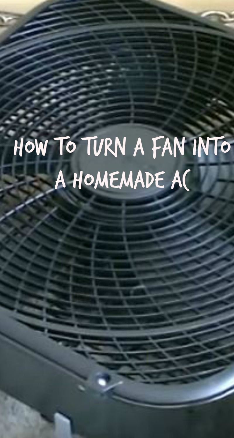 How To Turn A Fan Into A Homemade AC Diy air conditioner