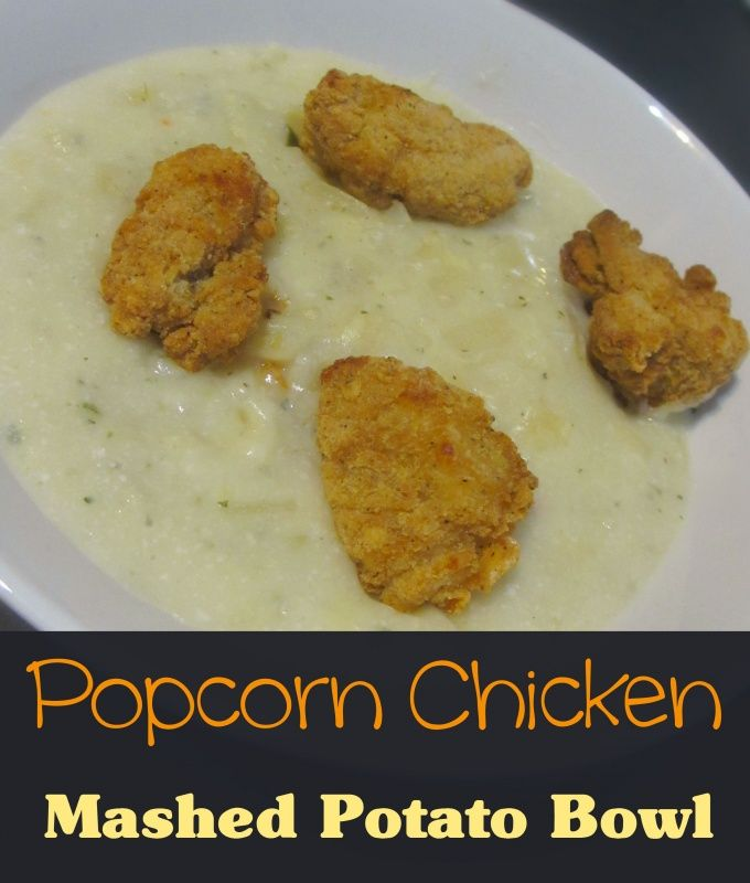 Popcorn chicken mashed potato bowl recipe 20 minute homemade comfort popcorn chicken mashed potato bowl recipe 20 minute homemade comfort food dinner meal idea forumfinder Images