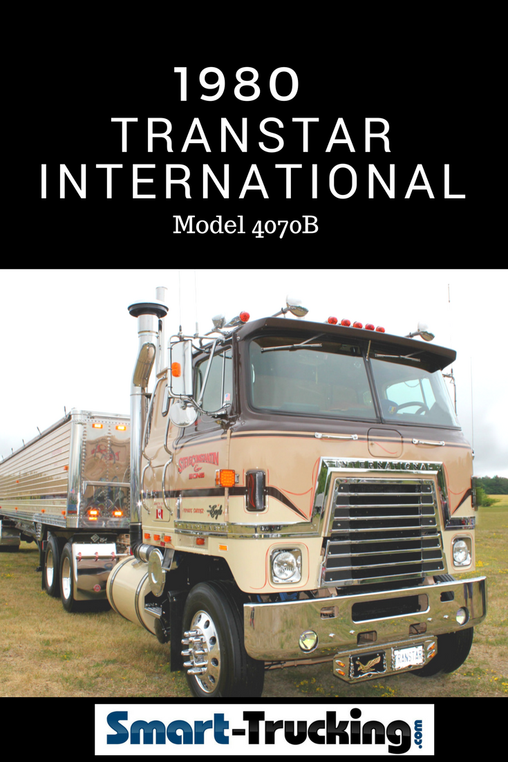 1980 International Transtar Eagle Cabover Truck Review And Roundup Ford Coe Model 4070b A Fantastic Restoration On This Mostly To Original Specs With Some Cool Upgrades