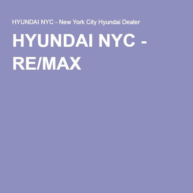 HYUNDAI NYC - RE/MAX