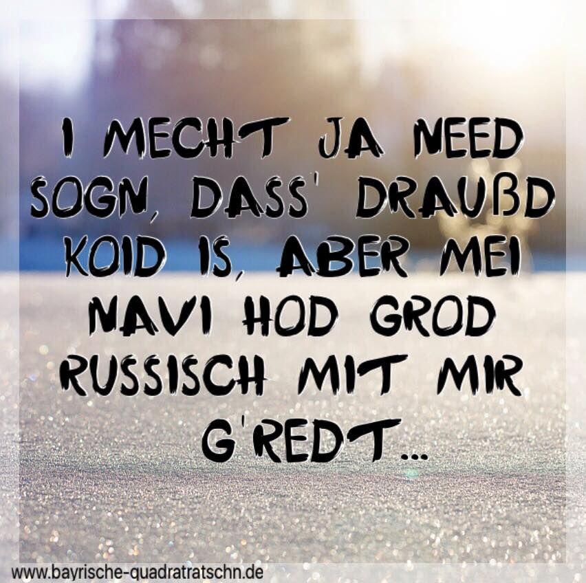Navi Russisch Bayrische Spruche Bayerische Spruche Witzige Spruche