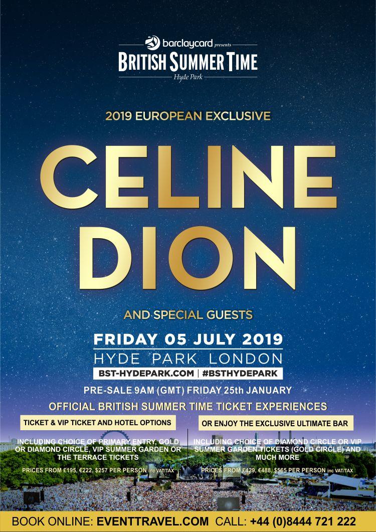 Celine Dion Will Headline Bst 2019 Friday 05 July 2019