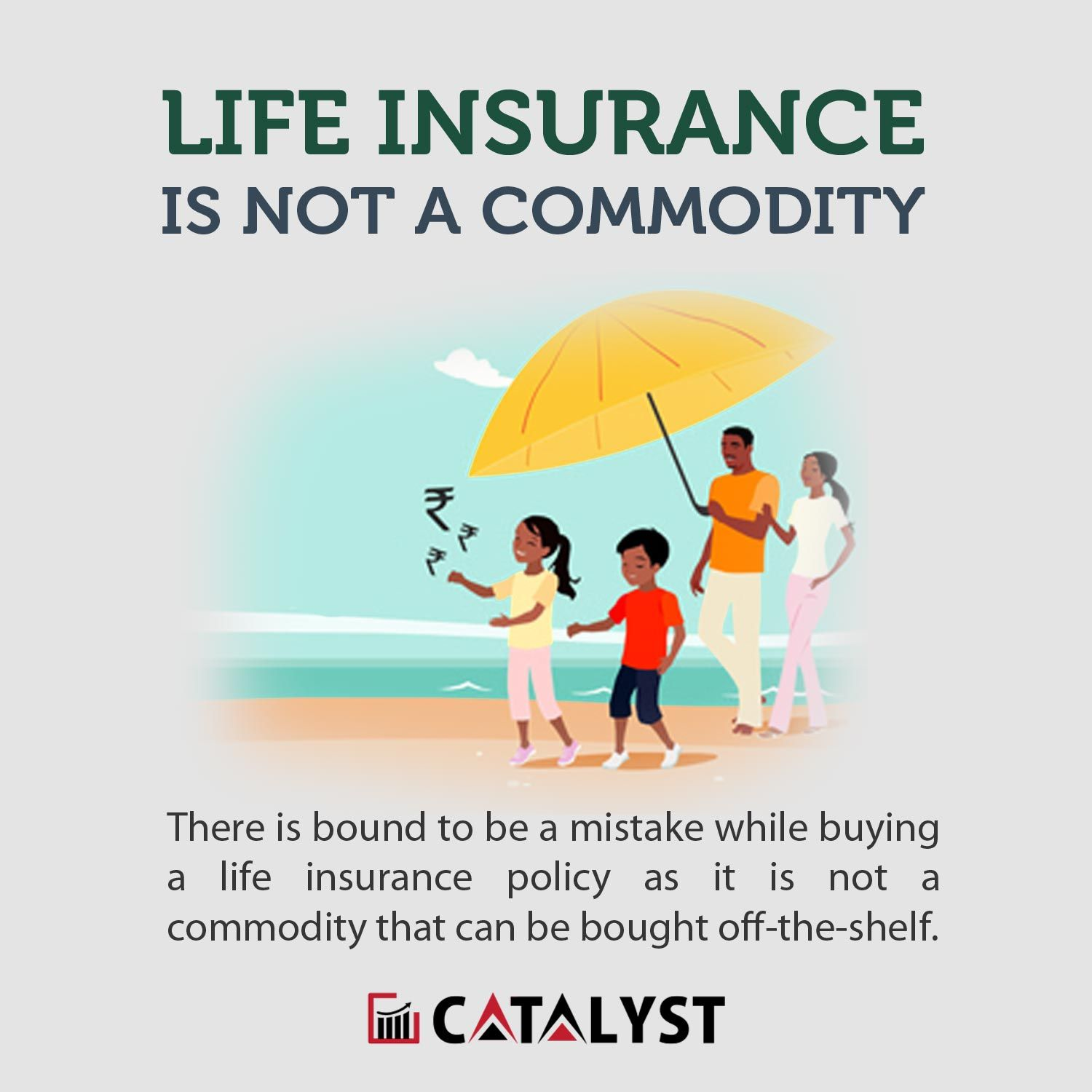 Life Insurance Is Not A Commodity Life Insurance Policy Life