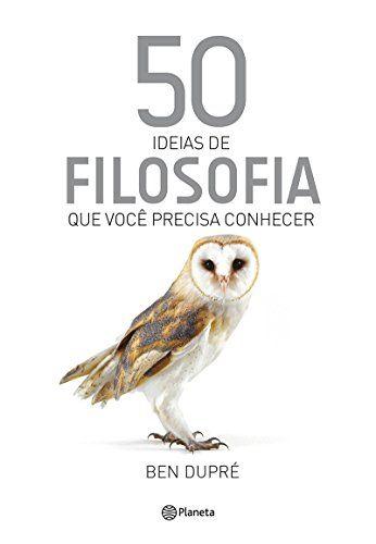 50 Ideias De Filosofia Que Voce Precisa Conhecer Livros De