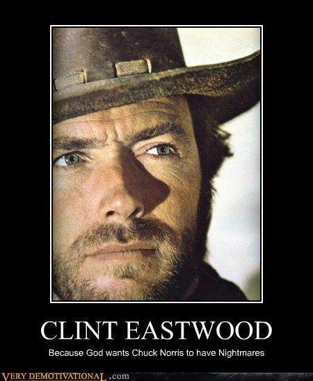 so true, Clint ftw!