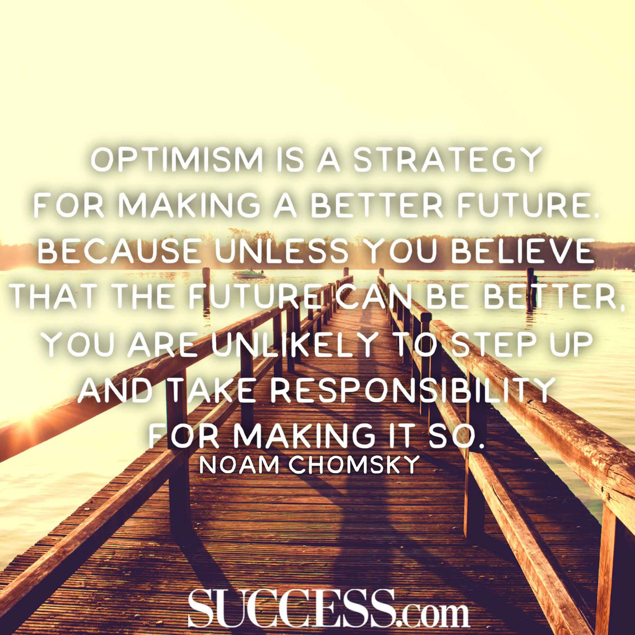 Quotes About Optimism 13 Optimistic Quotes To Stop Being So Negative  Inspiration