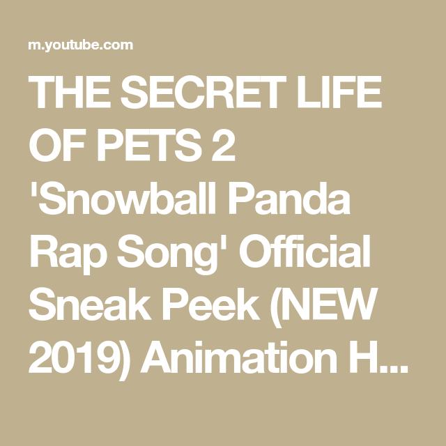 The Secret Life Of Pets 2 Snowball Panda Rap Song Official Sneak