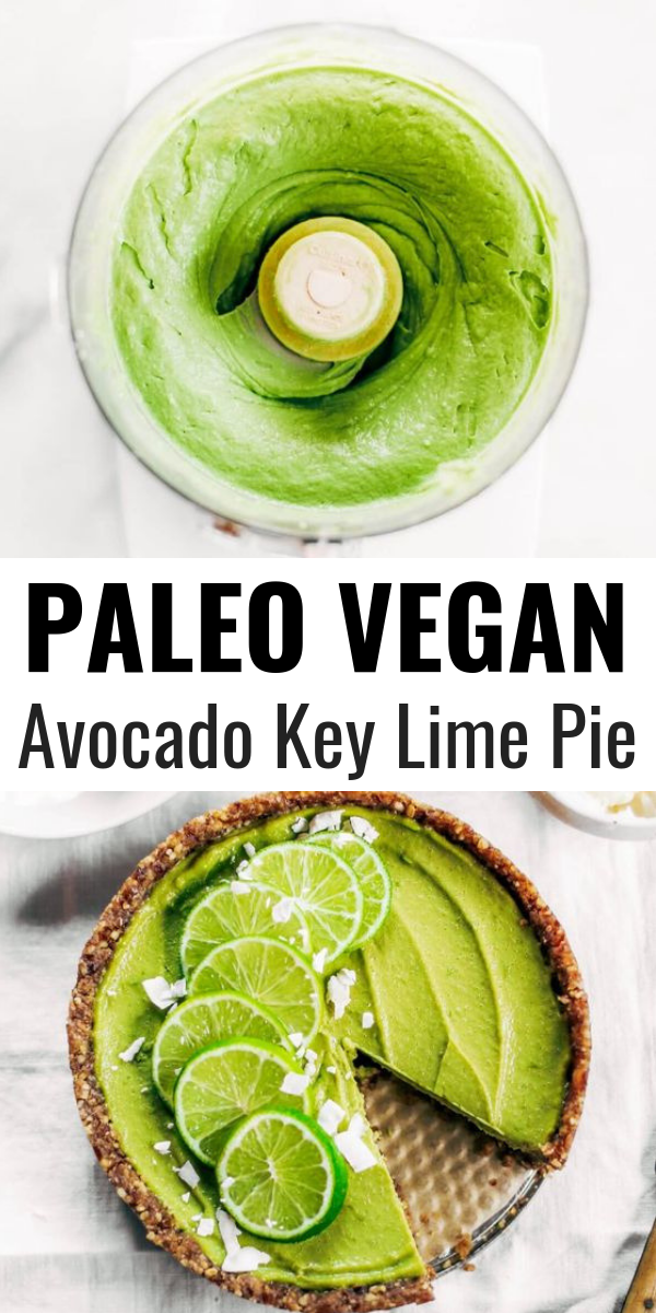 No Bake Key Lime Pie This Vegan Key Lime Pie Recipe Is Made With Avocados And Will Slay The Desser Vegan Key Lime Vegan Key Lime Pie Vegan Key Lime Pie Recipe