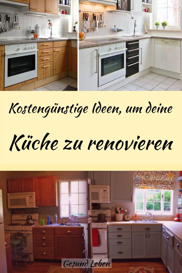 Kostengünstige Ideen, um deine Küche zu renovieren | Küchen ...