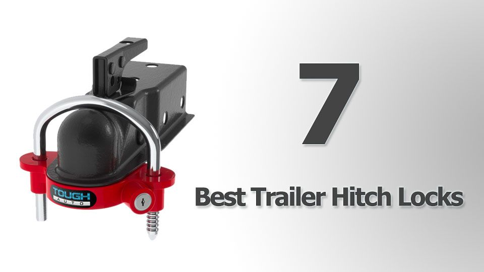 7 best trailer hitch locks cool things to buy 247 cool