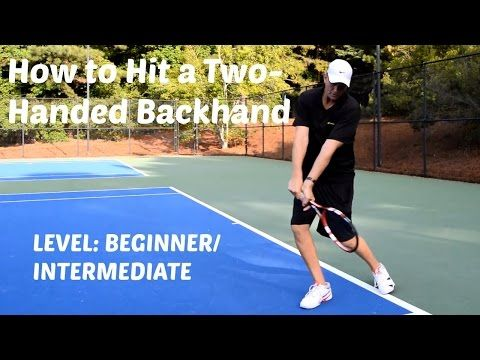 Hit Consistent Two Handed Backhands Tennis Videos Tennis Techniques Tennis Tips