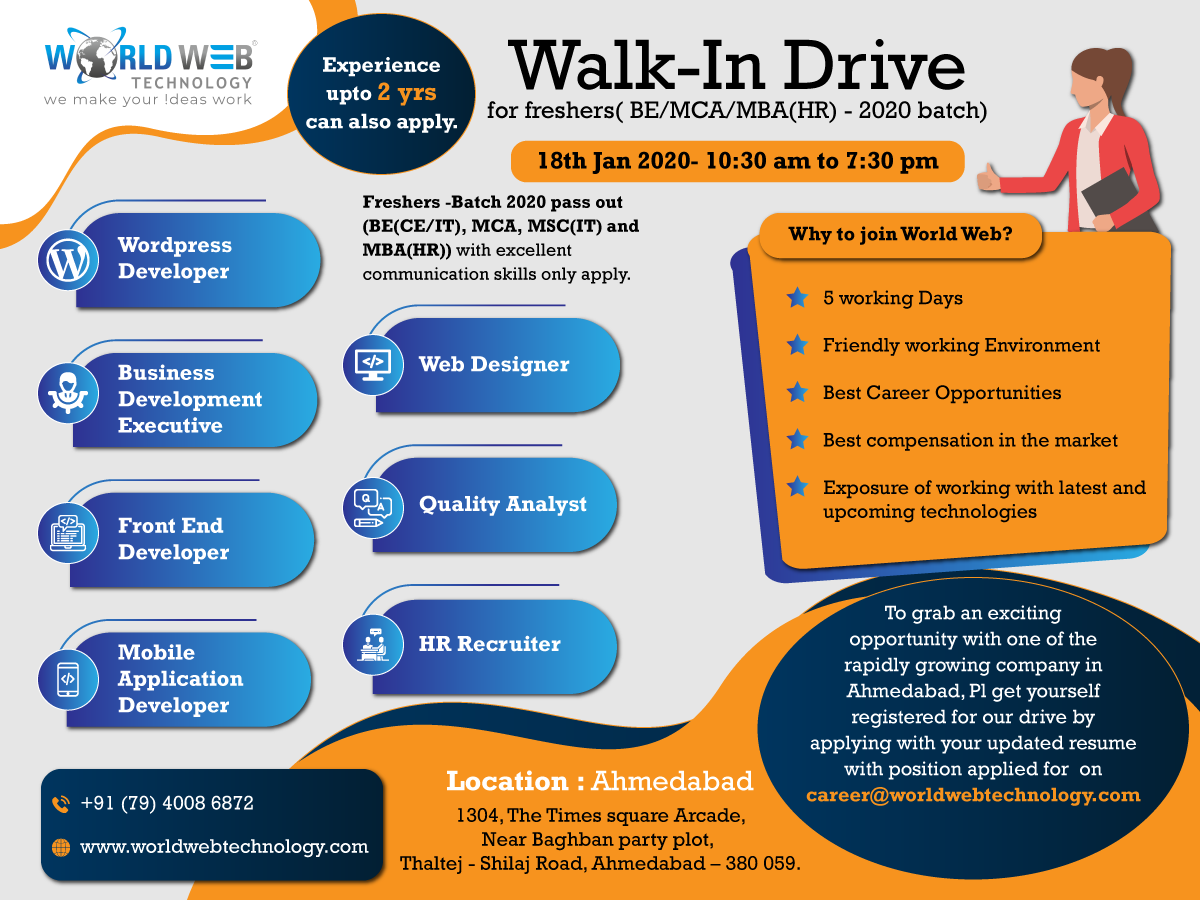 Worldwebtechnology Conducting Walkindrive For Freshers On Saturday 18th Jan 2020 In Ahmedabad In 2020 Technology Careers Development Web Technology