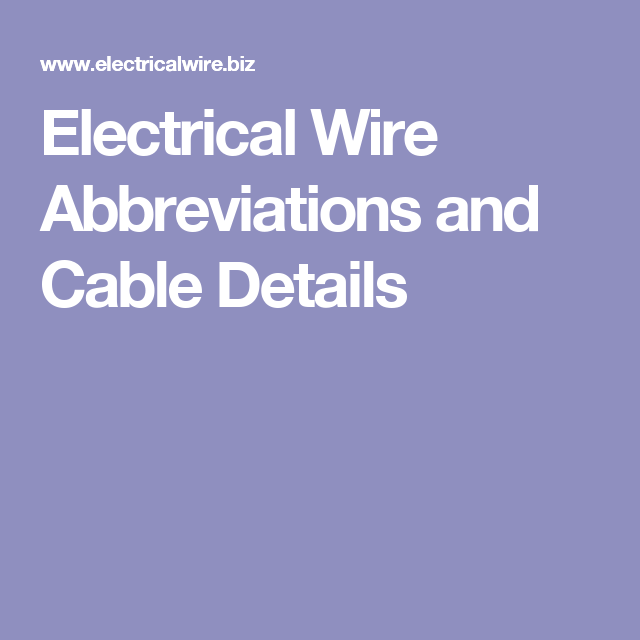 Electrical Wire Abbreviations and Cable Details | Electrical