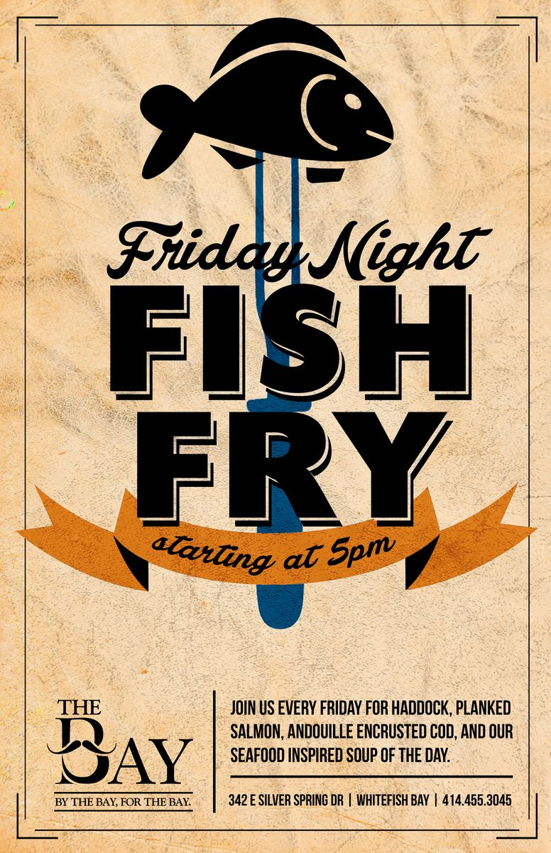 Nicole Esche Graphic Design Milwaukee Restaurant Advertising Flyer Poster Social Media Facebook The Bay Fish Fry Collateral