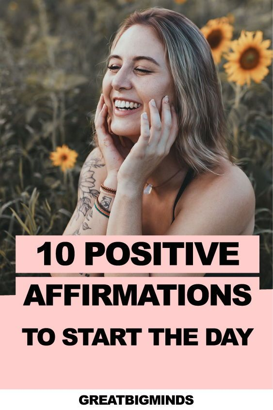 10 Positive Affirmations To Start Your Day. The best 10 quotes affirmations to start your day and becoming the bests version of yourself.