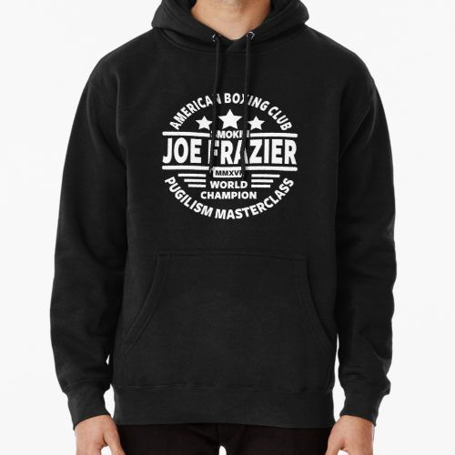 172d4c5d69e3 Smokin Joe Frazier | Pullover Hoodie in 2019 | Products | Boxing ...