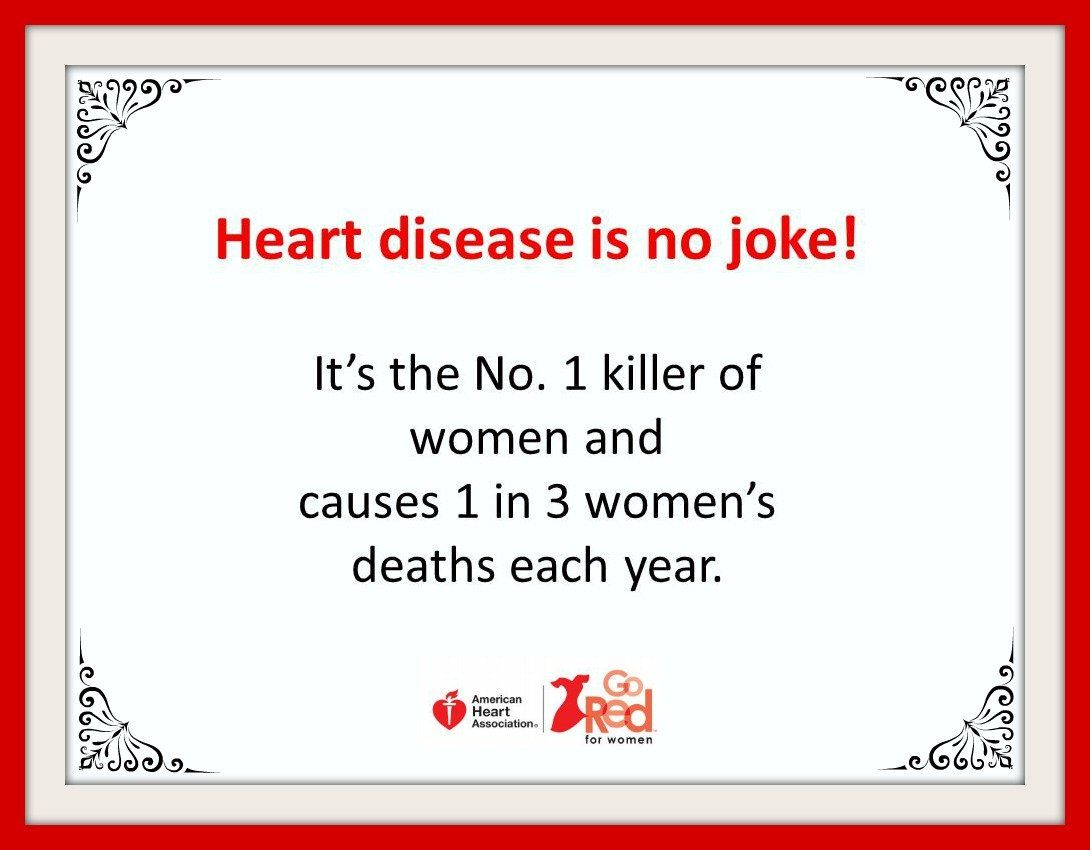 Heart Disease Is The Number 1 Killer Of Women Gored