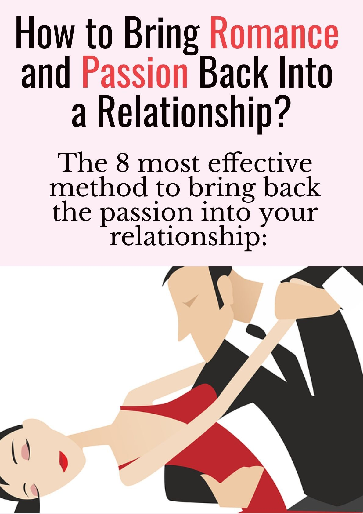 How To Get The Passion Back In My Relationship