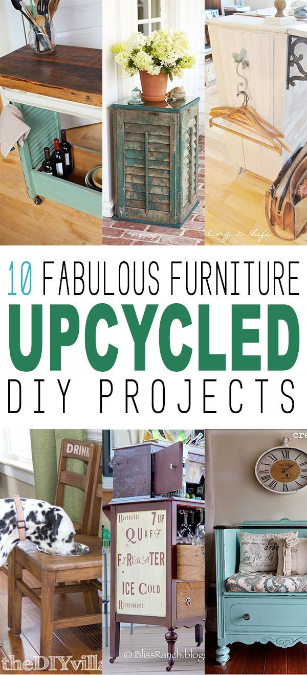 10 fabulous furniture upcycled diy projects reuse diy furniture rh pinterest com