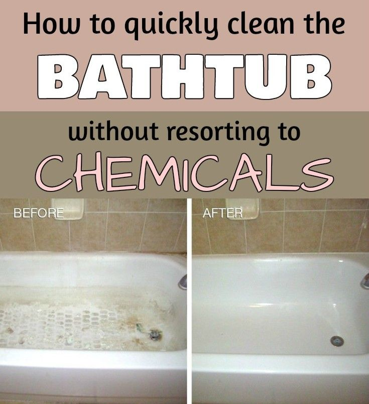 How To Quickly Clean The Bathtub Without Resorting To Chemicals