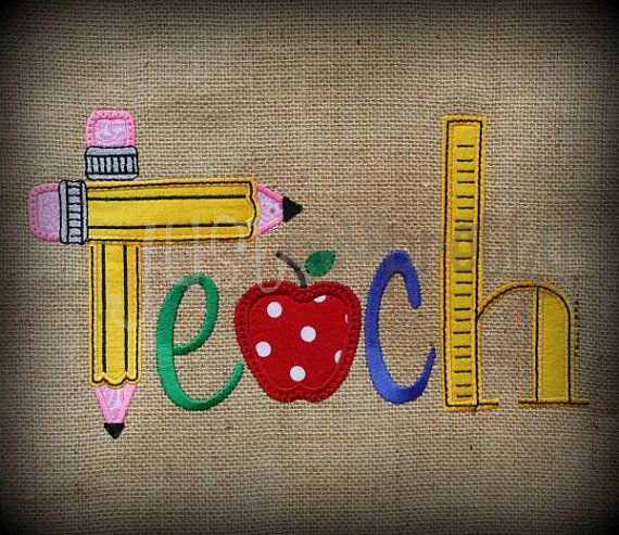 Teach Embroidery Applique Design by justsewpretty on Etsy $4 00