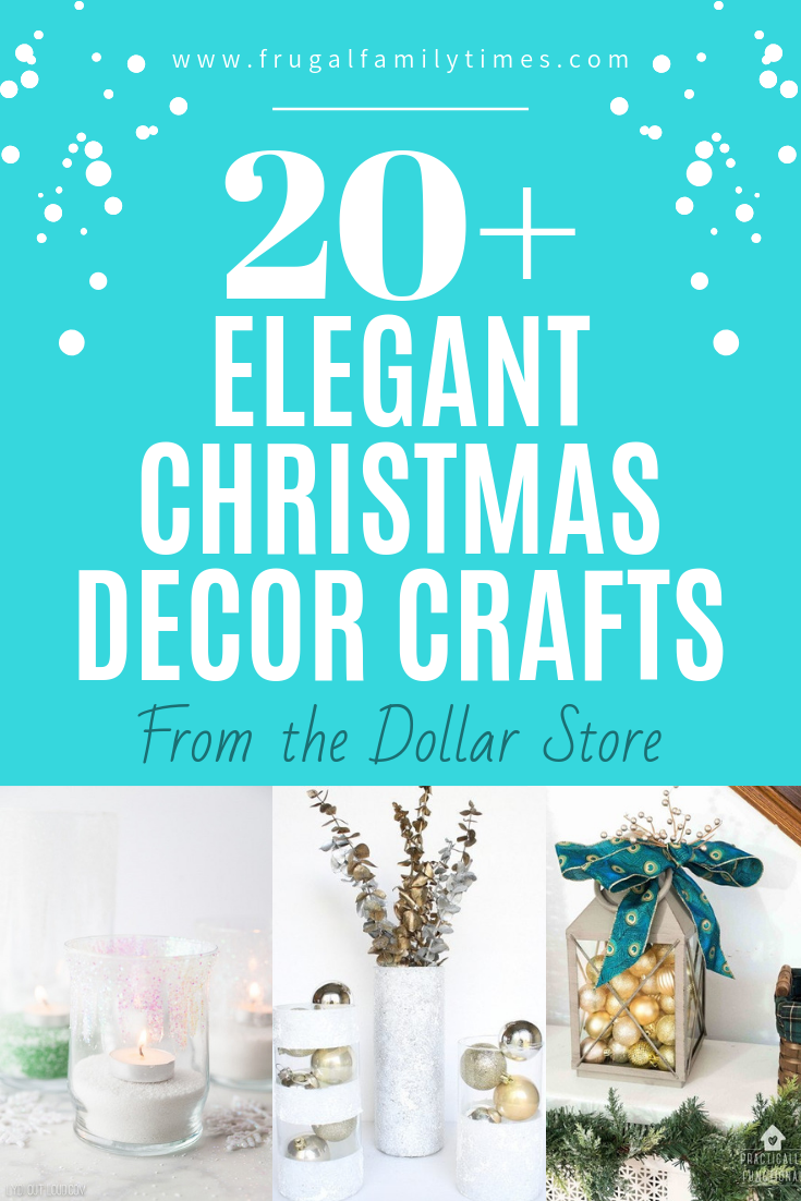20+ Elegant Christmas Decor Crafts from the Dollar Store Get creative ideas on how to turn dollar store supplies into elegant Christmas décor! Your guests will never guess your Christmas decorations were so affordable and easy to make!