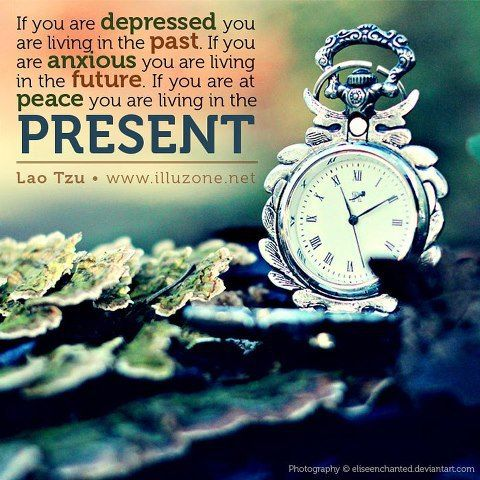Lao Tsu Quote Live In The Present Think Happy Thoughts