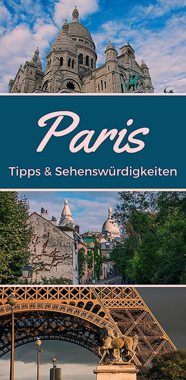 Ein Wochenende in Paris: meine Tipps für deinen Kurztrip   sunnyside2go