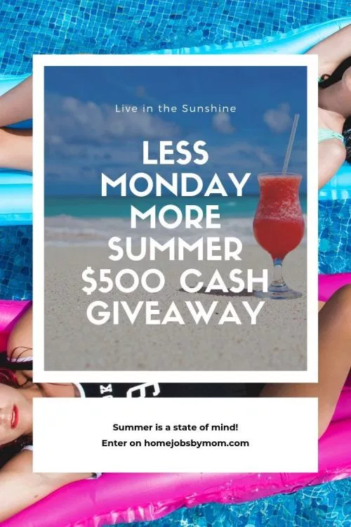 Win 500 When This Less Monday More Summer CASH Giveaway