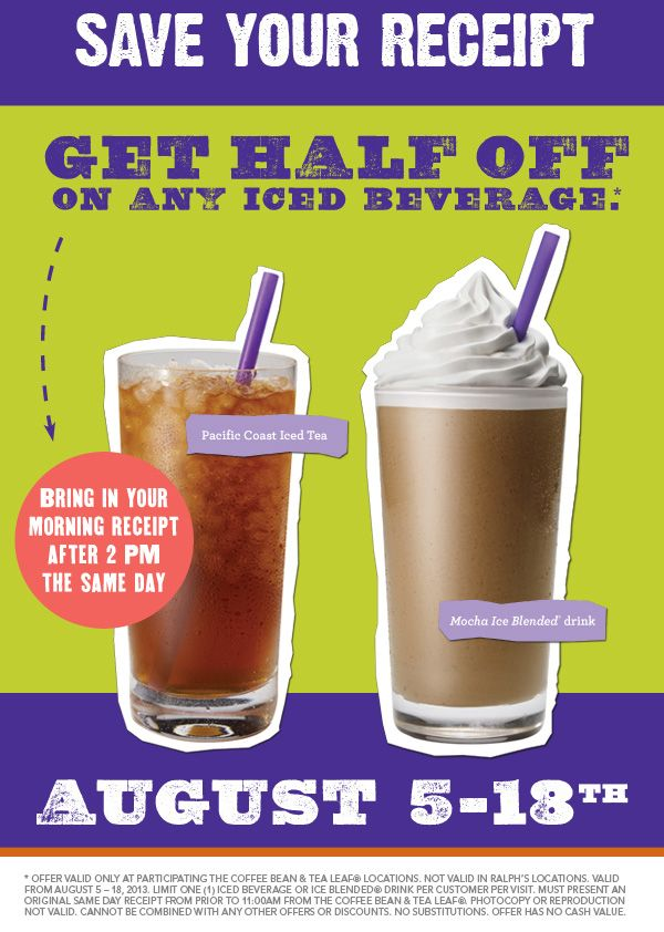 Pinned August 10th Iced Beverages Are 50 Off After 2pm With Your Morning Receipt At Coffee Bean Tea Leaf Coupon Via Tea Leaves Blended Drinks Iced Drinks