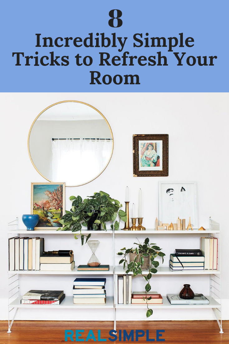 8 Incredibly Simple Tricks To Refresh Your Room Home Decor Affordable Decor Decor
